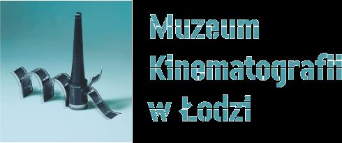 Muzeum Kinematografii w Łodzi